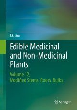 Edible Medicinal and Non-Medicinal Plants, Volume 12: Modified Stems, Roots, Bulbs