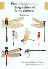 Field Guide to the Dragonflies of New Guinea / Buku Panduan Lapangan Capung Jarum untuk Wilayah New Guinea