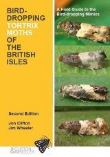 Bird-Dropping Tortrix Moths of the British Isles
