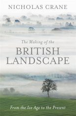 The Making of the British Landscape