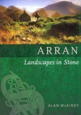 Arran: Landscapes in Stone