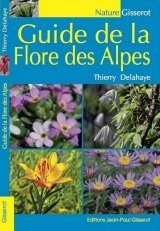 Guide de la Flore des Alpes [Guide to the Flora of the Alps]