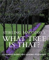 Stirling Macoboy's What Tree is That?