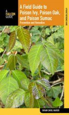 A Field Guide to Poison Ivy, Poison Oak, and Poison Sumac