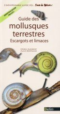 Guide des Mollusques Terrestres: Escargots et Limaces [Guide to Terrestrial Molluscs: Snails and Slugs]