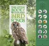 The Little Book of Woodland Bird Songs