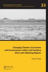 Changing Climates, Ecosystems and Environments Within Arid Southern Africa and Adjoining Regions