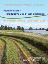 Paludiculture – Productive Use of Wet Peatlands