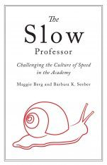 The Slow Professor