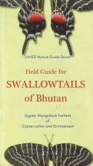 Field Guide for Swallowtails of Bhutan