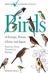 Birds of Europe, Russia, China, and Japan: Passerines, Tyrant Flycatchers to Buntings
