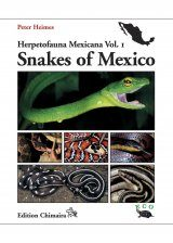 Herpetofauna Mexicana, Volume 1: Snakes of Mexico
