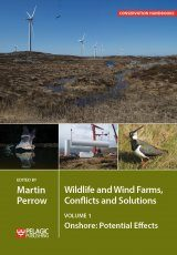 Wildlife and Wind Farms, Conflicts and Solutions, Volume 1