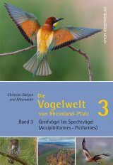 Die Vogelwelt von Rheinland-Pfalz, Band 3: Greifvögel bis Spechtvögel (Accipitriformes–Piciformes) [The Avifauna of Rhineland-Palatinate, Volume 3: Raptors to Woodpeckers (Accipitriformes–Piciformes)]