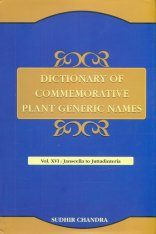 Dictionary of Commemorative Plant Generic Names, Volume 16: Janseella to Juttadinteria