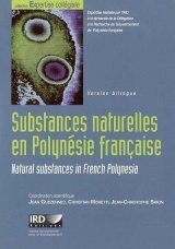 Natural Substances in French Polynesia: Utilisation Strategies / Substances Naturelles en Polynésie Française: Stratégies de Valorisation