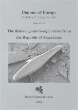 Diatoms of Europe, Volume 8: The Diatom Genus Gomphonema from the Republic of Macedonia