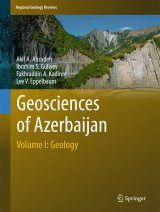 Geosciences of Azerbaijan, Volume 1: Geology