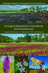 Ecological Restoration in International Environmental Law