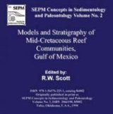 Models and Stratigraphy of Mid-Cretaceous Reef Communities, Gulf of Mexico