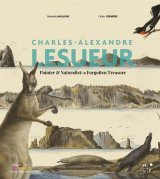 Charles Alexandre Lesueur: Painter and Naturalist