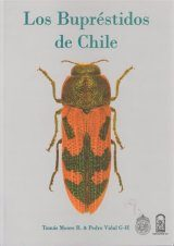 Los Bupréstidos de Chile [The Buprestidae of Chile]