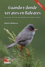 Cuándo y Dónde Ver Aves en Baleares [When and Where to See Birds in the Balearic Islands]