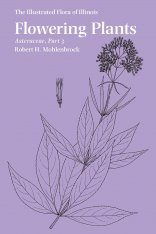 The Illustrated Flora of Illinois, Flowering Plants: Asteraceae, Part 3
