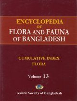 Encyclopedia of Flora and Fauna of Bangladesh, Volume 13: Cumulative Index: Flora