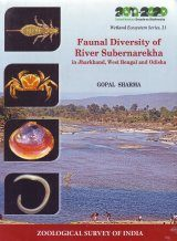 Faunal Diversity of River Subernarekha in Jharkhand, West Bengal and Odisha