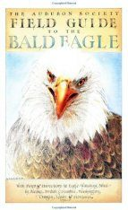 Field Guide to the Bald Eagle