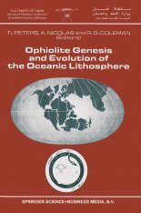 Ophiolites Genesis and Evolution of the Oceanic Lithosphere
