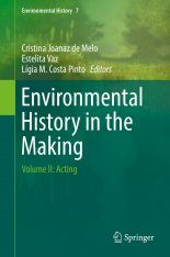 Environmental History in the Making, Volume 2: Acting