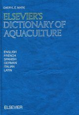Elsevier's Dictionary of Aquaculture