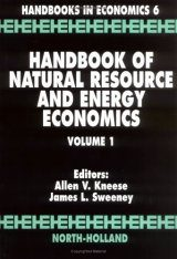 Handbook of Natural Resource and Energy Economics, Volume 1