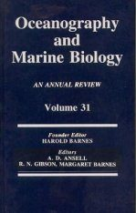Oceanography and Marine Biology: An Annual Review: Volume 31