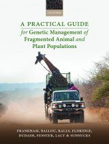 A Practical Guide for Genetic Management of Fragmented Animal and Plant Populations