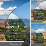 A Flora of the Eastern Cape Province (3-Volume Set)