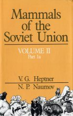 Mammals of the Soviet Union, Volume 2, Part 1a: Sirenia and Carnivora