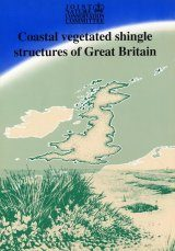 Coastal Vegetated Shingle Structures: Great Britain: Main Report