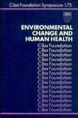 Environmental Change and Human Health