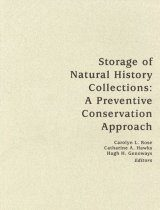Storage of Natural History Collections, Volume 1