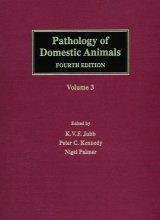 Pathology of Domestic Animals, Volume 3