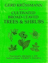 Manual of Cultivated Broad Leaved Trees and Shrubs. Volume 2