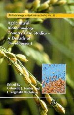 Agricultural Biotechnology: Country Case Studies