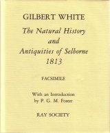 The Natural History and Antiquities of Selbourne (Facsimile Edition)