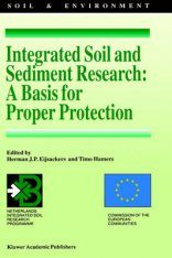 Integrated Soil and Sediment Research: A Basis for Proper Protection