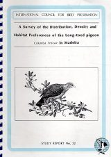 A Survey of the Distribution, Density and Habitat Preferences of the Long-Toed Pigeon Columba Trocaz in Madeira