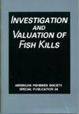 Investigation and Valuation of Fish Kills