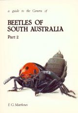 A Guide to the Genera of Beetles of South Australia, Part 2